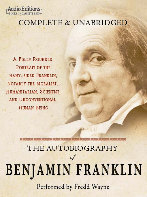 Title details for The Autobiography of Benjamin Franklin by Benjamin Franklin - Wait list