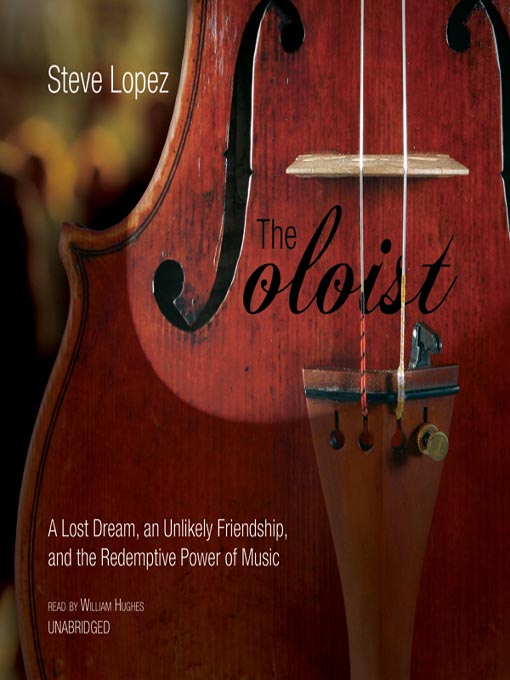 Title details for The Soloist by Steve Lopez - Available
