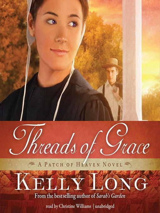 Title details for Threads of Grace by Kelly Long - Available
