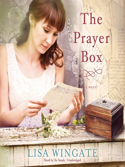 Title details for The Prayer Box by Lisa Wingate - Wait list