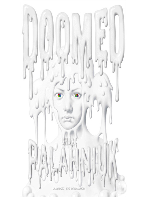 Title details for Doomed by Chuck Palahniuk - Available