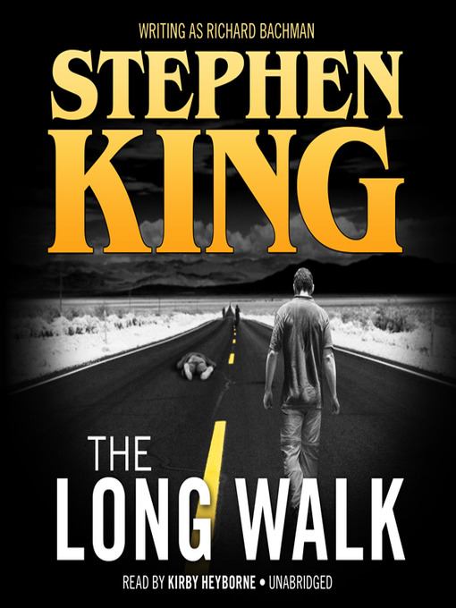 Title details for The Long Walk by Stephen King - Available