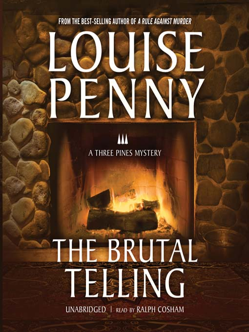 Title details for The Brutal Telling by Louise Penny - Available