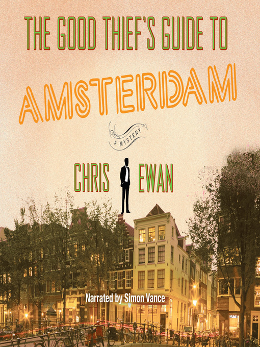 Title details for The Good Thief's Guide to Amsterdam by Chris Ewan - Wait list