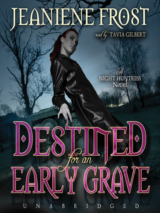 Title details for Destined for an Early Grave by Jeaniene Frost - Available