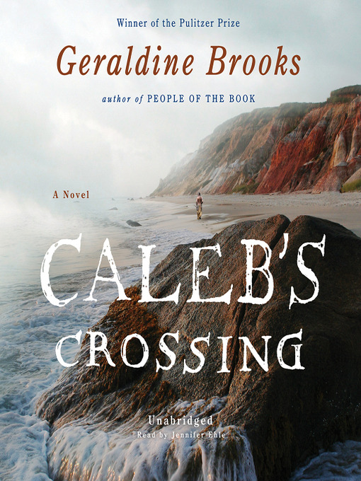 Title details for Caleb's Crossing by Geraldine Brooks - Available