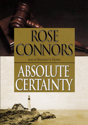 Title details for Absolute Certainty by Rose Connors - Available