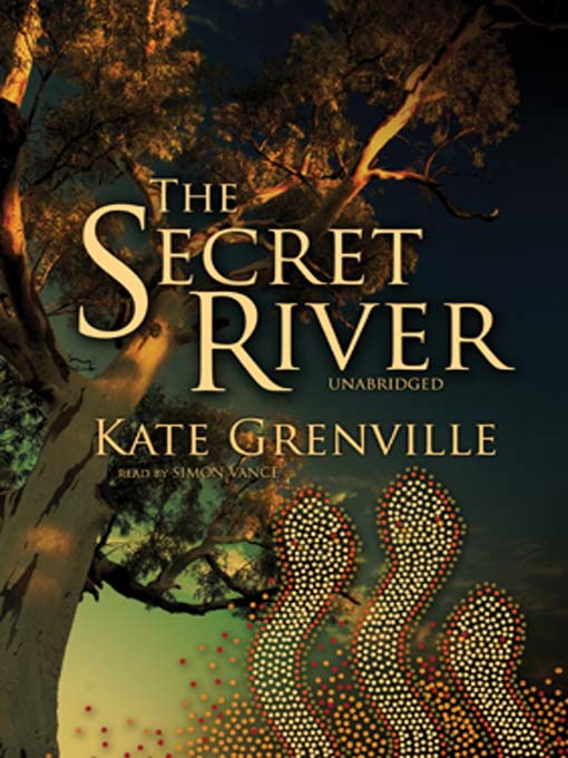 Title details for The Secret River by Kate Grenville - Available