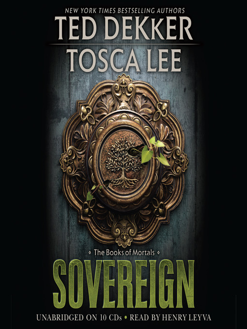 Title details for Sovereign by Ted Dekker - Available