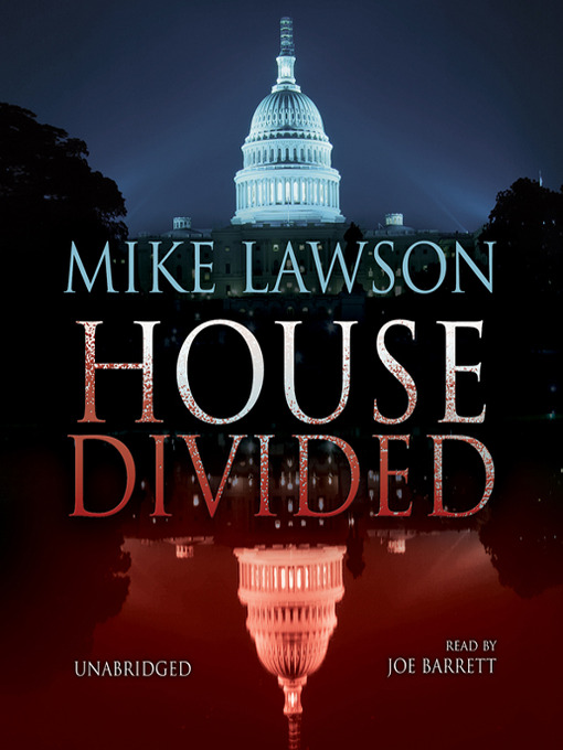 Title details for House Divided by Mike Lawson - Available