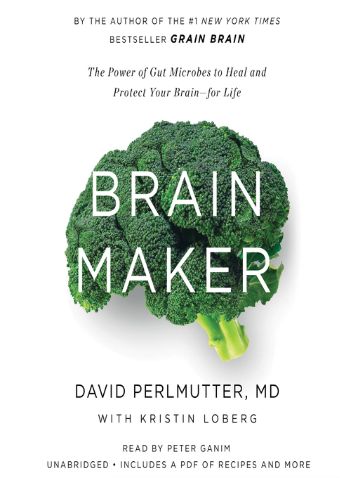 Title details for Brain Maker by David Perlmutter, MD - Wait list