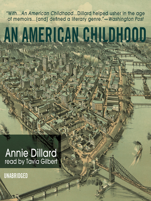 Title details for An American Childhood by Annie Dillard - Available