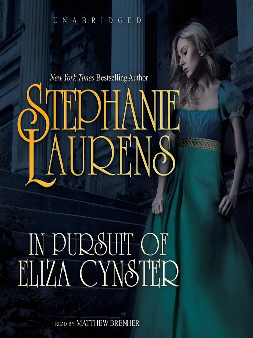 Title details for In Pursuit of Eliza Cynster by STEPHANIE LAURENS - Available