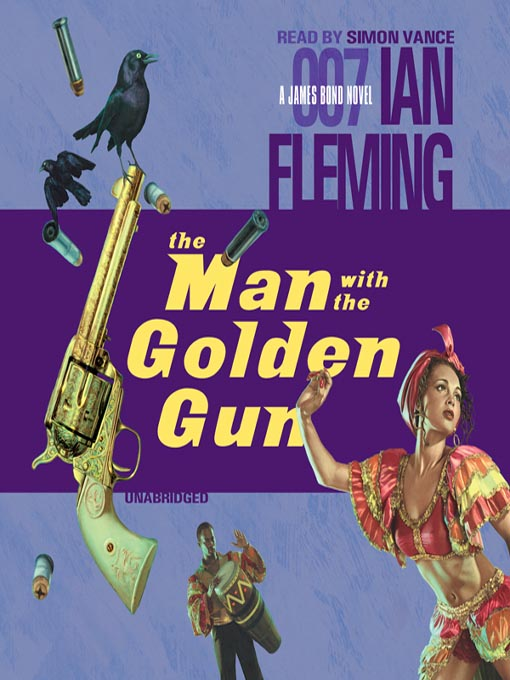 Title details for The Man with the Golden Gun by Ian Fleming - Available