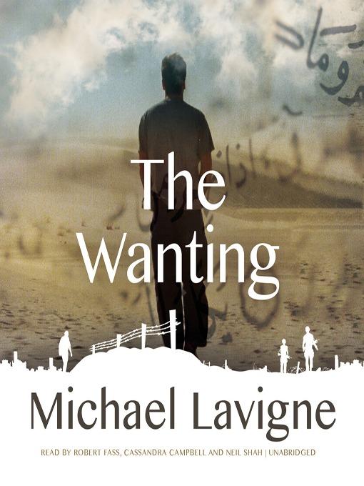 Title details for The Wanting by Michael Lavigne - Wait list