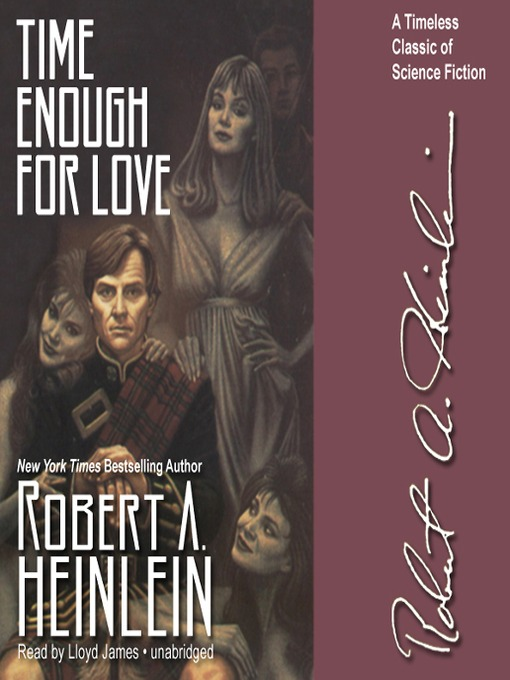 Title details for Time Enough for Love by Robert A. Heinlein - Available