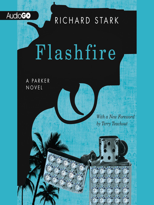 Title details for Flashfire by Richard Stark - Available