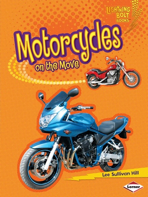 Title details for Motorcycles on the Move by Lee Sullivan Hill - Available