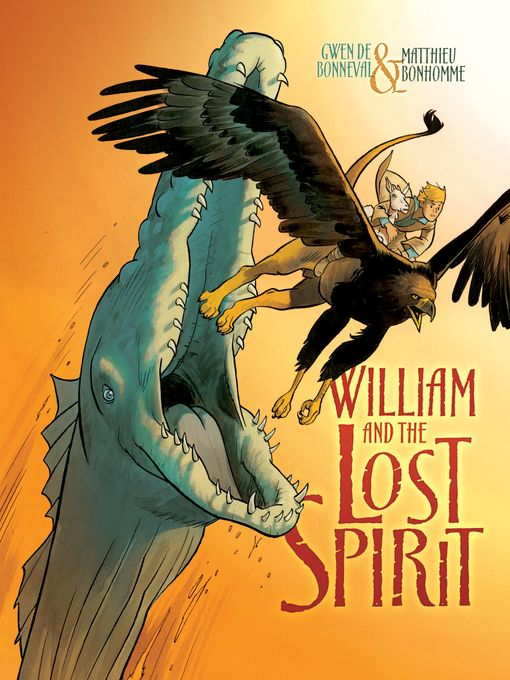 Title details for William and the Lost Spirit by Gwen de Bonneval - Available