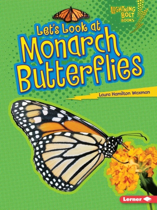 Title details for Let's Look at Monarch Butterflies by Laura Hamilton Waxman - Available