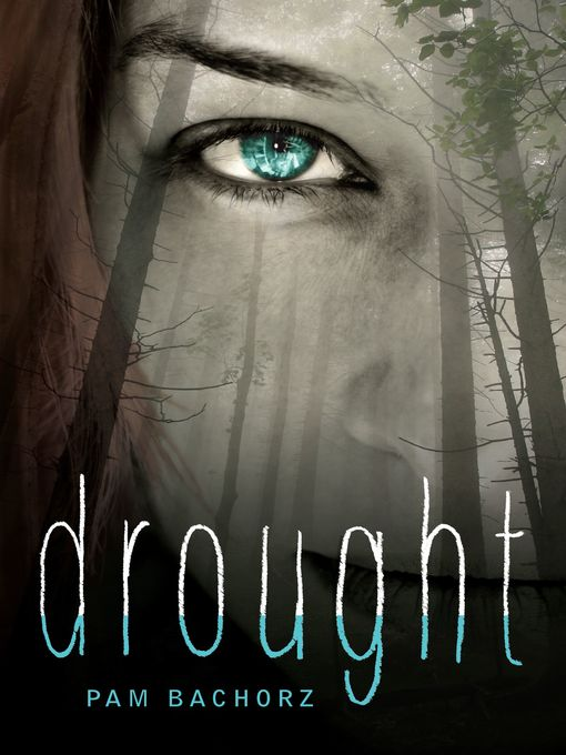 Title details for Drought by Pam Bachorz - Available