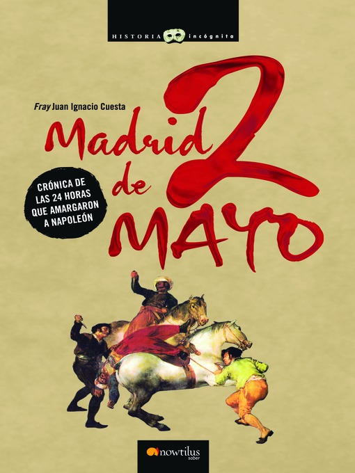 Title details for Madrid, 2 de Mayo by Juan Ignacio Cuesta - Available