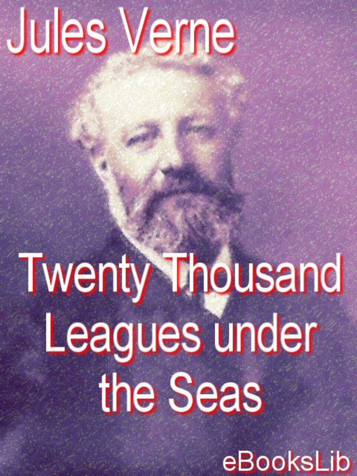 Title details for 20,000 Leagues Under the Seas by Jules Verne - Available
