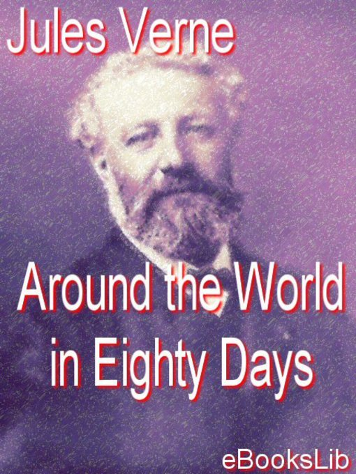 Title details for Around the World in Eighty Days by Jules Verne - Available