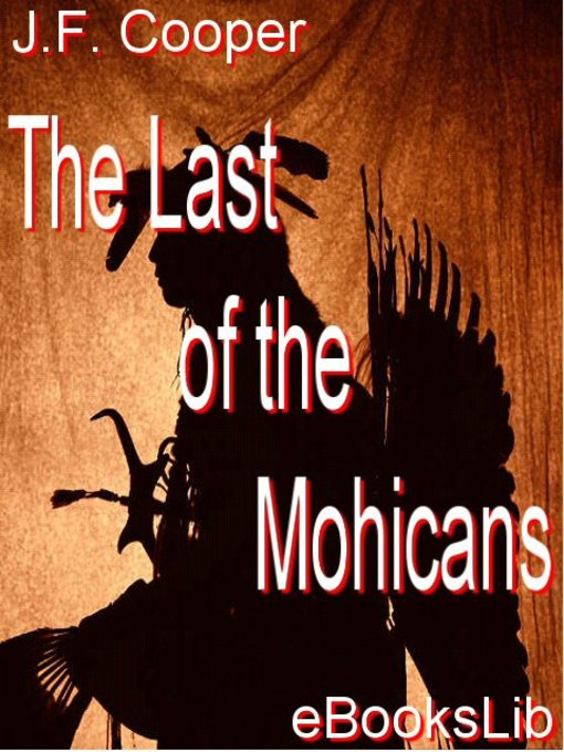 Title details for The Last of the Mohicans by James Fenimore Cooper - Wait list