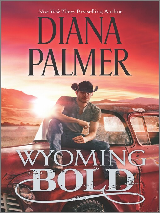 Title details for Wyoming Bold by Diana Palmer - Available