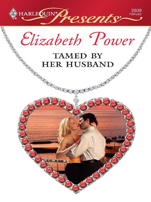 Title details for Tamed by Her Husband by Elizabeth Power - Available