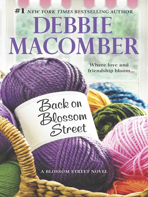 Title details for Back on Blossom Street by Debbie Macomber - Available