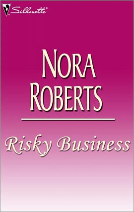 Title details for Risky Business by Nora Roberts - Wait list