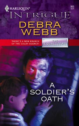 Title details for A Soldier's Oath by Debra Webb - Wait list