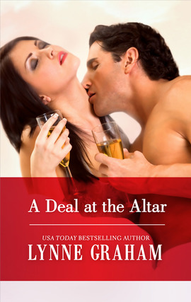 Title details for A Deal at the Altar by Lynne Graham - Available