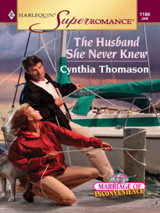Title details for The Husband She Never Knew by Cynthia Thomason - Available