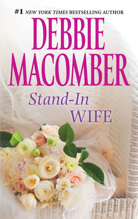Title details for Stand-In Wife by Debbie Macomber - Available