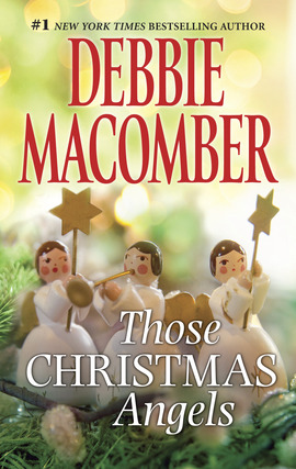 Title details for Those Christmas Angels by Debbie Macomber - Available