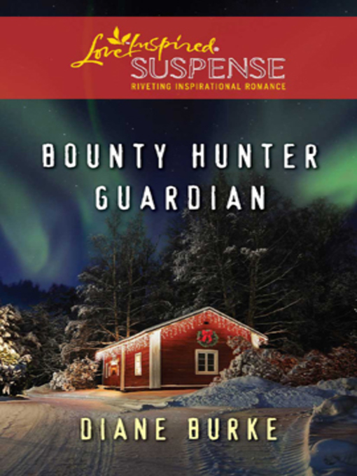 Title details for Bounty Hunter Guardian by Diane Burke - Available