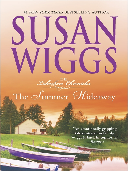 Title details for The Summer Hideaway: Lakeshore Chronicles Book 7 by SUSAN WIGGS - Wait list