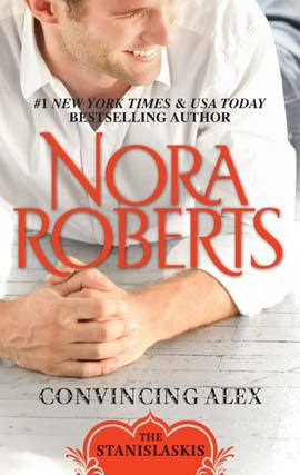Title details for Convincing Alex by Nora Roberts - Available