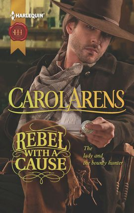 Title details for Rebel with a Cause by Carol Arens - Available