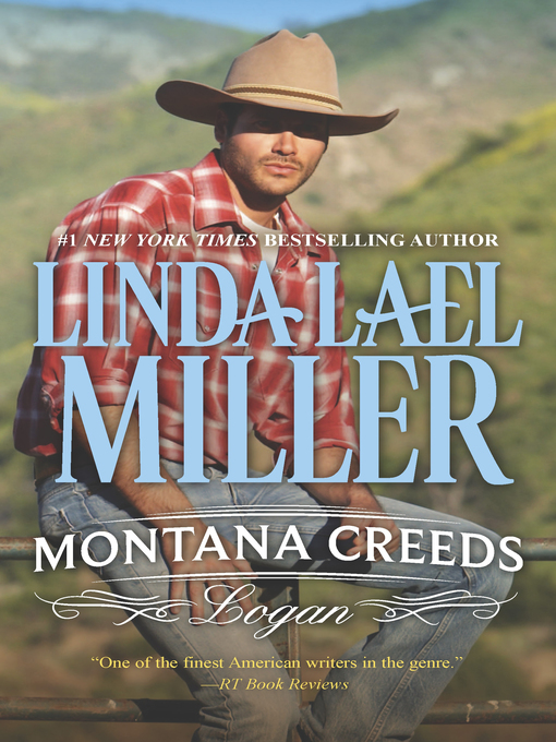 Title details for Montana Creeds: Logan by Linda Lael Miller - Wait list