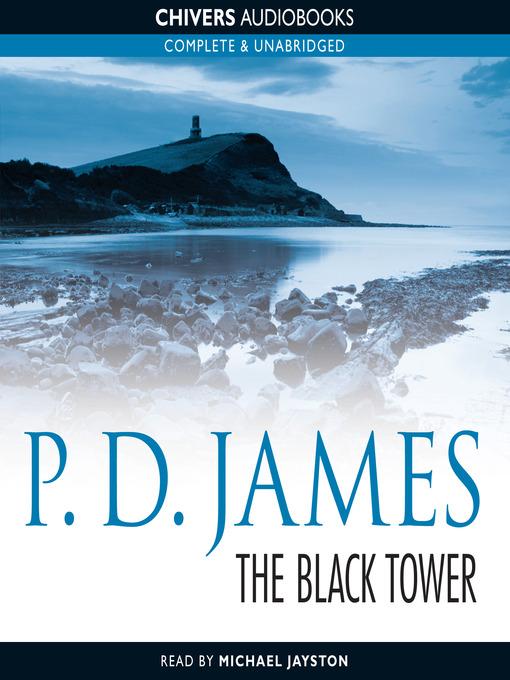 Title details for The Black Tower by P. D. James - Wait list