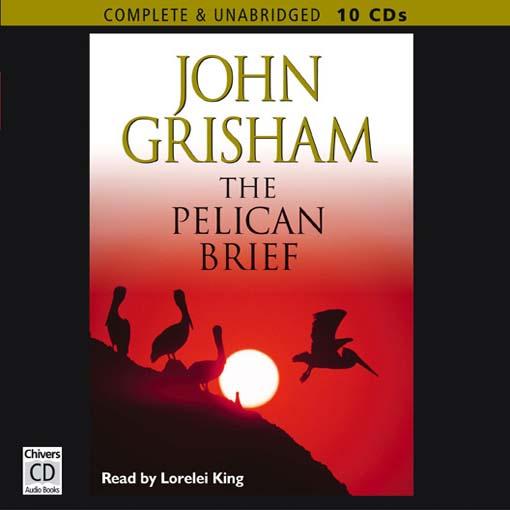 Title details for The Pelican Brief by John Grisham - Wait list