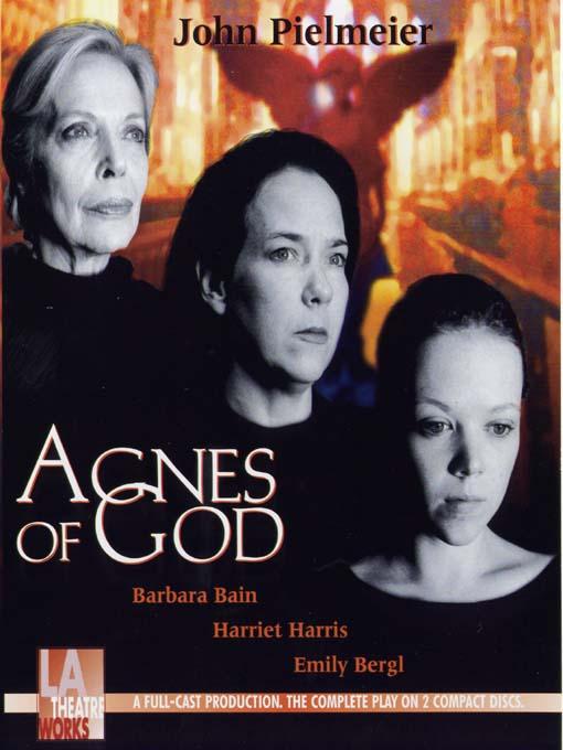 Title details for Agnes of God by John Pielmeier - Wait list