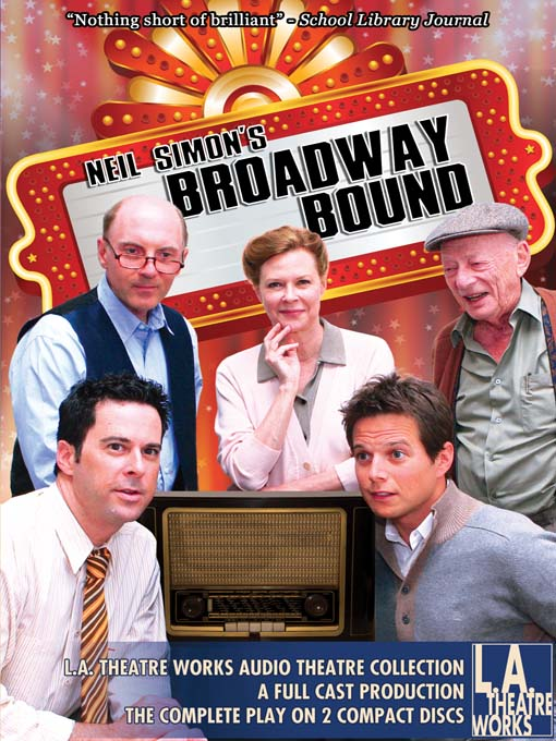 Title details for Broadway Bound by Neil Simon - Available
