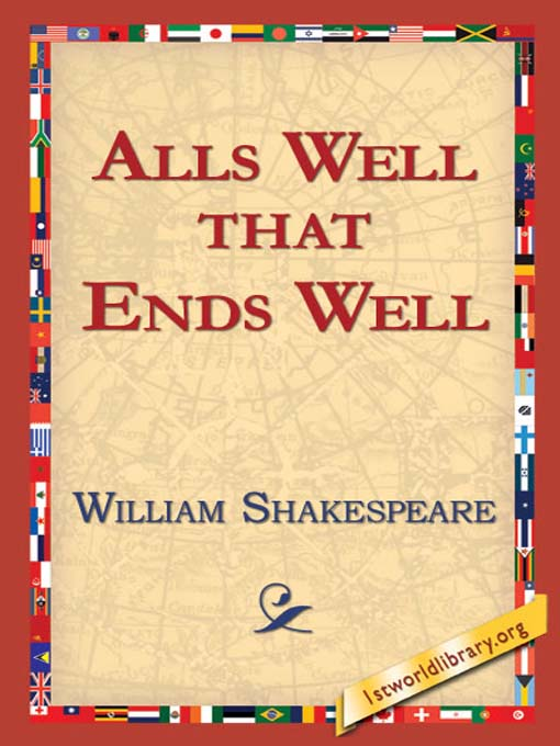 Title details for Alls Well That Ends Well by William Shakespeare - Available