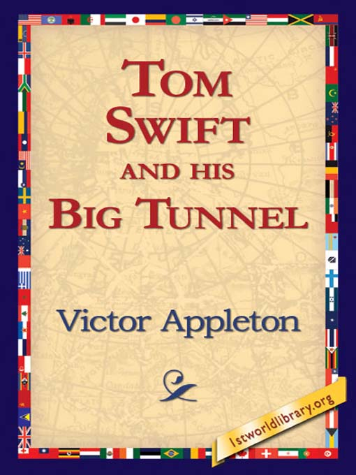 Title details for Tom Swift and His Big Tunnel by Victor Appleton - Available