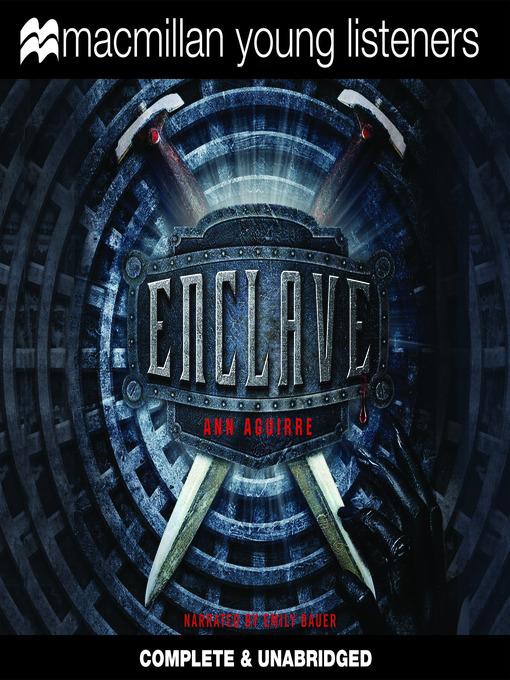 Title details for Enclave by Ann Aguirre - Wait list